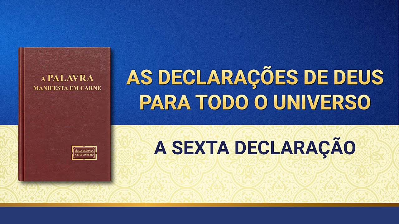 """Palavra de Deus """"As declarações de Deus para todo o universo A sexta declaração"""""""