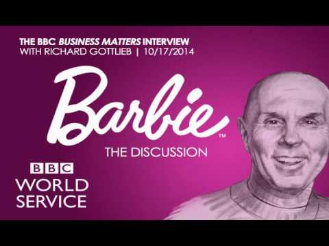 BBC World Service Business Matters - Barbie Discussion with Richard Gottlieb & Guests