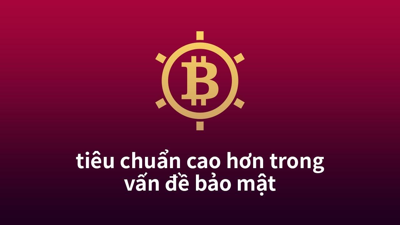 Bitcoin Vault - tiêu chuẩn cao hơn trong vấn đề bảo mật
