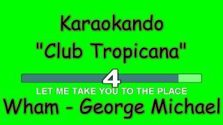 Karaoke Internazionale - Club Tropicana - Wham - George Michael ( Lyrics )