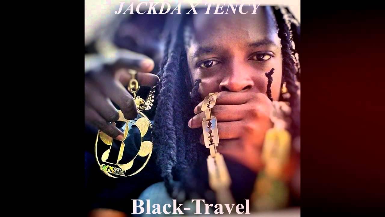 Jackda Feat Tency - Black Travel (Aout 2k15 ) Prod