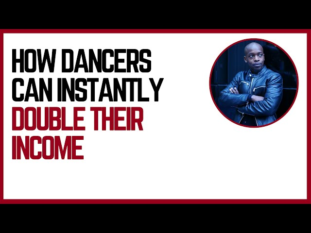3 Things Dancers Can Do To Double Their Income | Tips For Dance Entrepreneurs