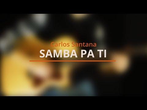Samba Pa Ti - Santana - Acoustic Guitar Cover