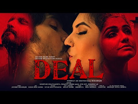 DEAL - Bengali Short Film by Raaj Mukherjee - Sayantani, Prodyut - Artage Production