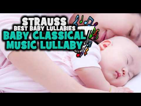 Baby Music Classical Music for Babies Strauss Classical Music for Baby Sleep
