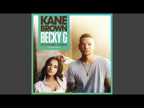 Lost in the Middle of Nowhere (feat. Becky G) (Spanish Remix)