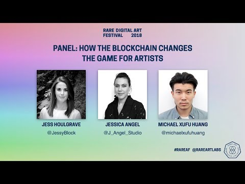 R.A.R.E: DIGITAL ART FEST 2018: How the Blockchain Changes the Game for Artists