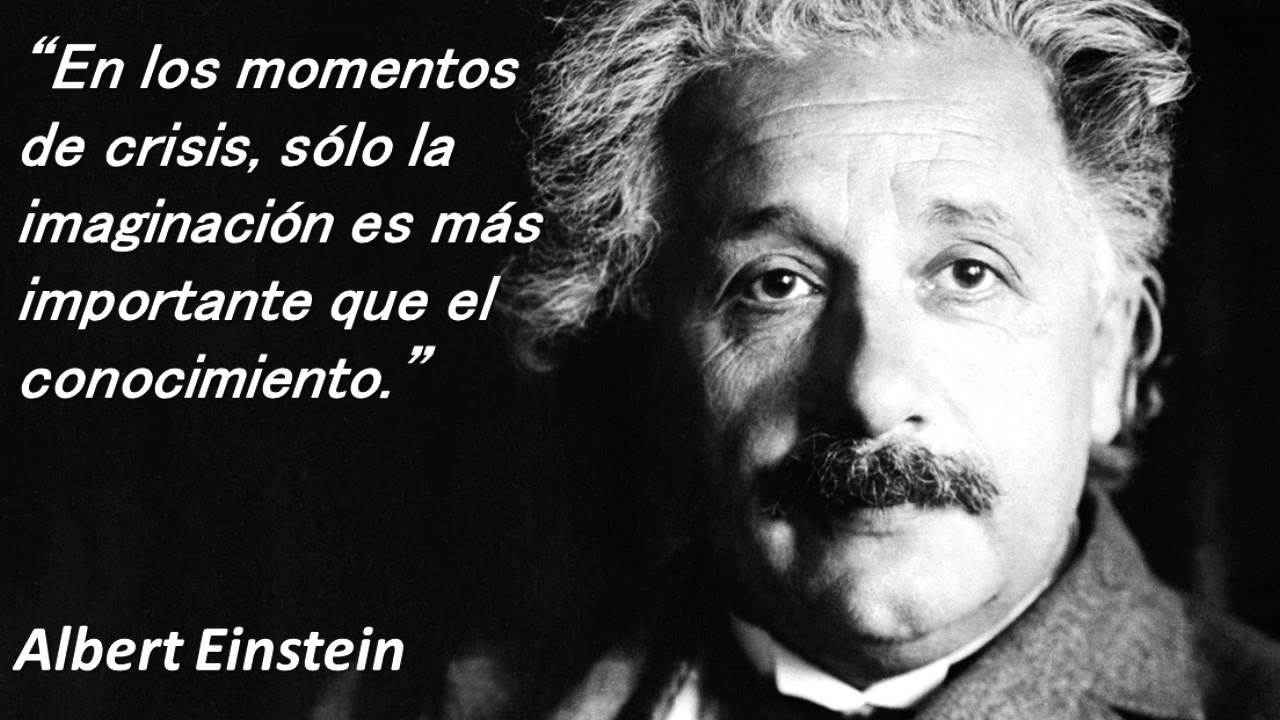 Frases Y Pensamientos Célebres De Albert Einstein Las Mejores Frases