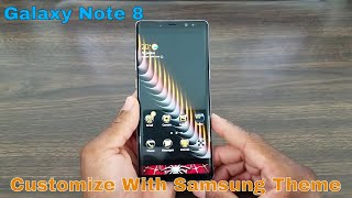 Customize Your Galaxy Note 8 With Free Themes By Samsung