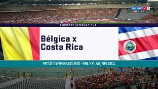 Bélgica 4 x 1 Costa Rica - Melhores Momentos (HD) Amistoso Internacional 2018
