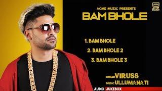 BEST OF VIRUSS BAM BHOLE | JUKE BOX | ACME MUZIC