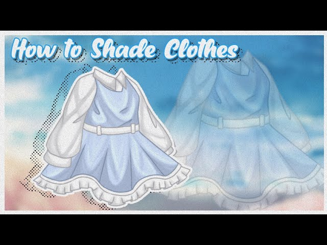 How To Shade Edit Clothes Cara Shading Baju Pakaian Gacha Life Tutorial Youtube