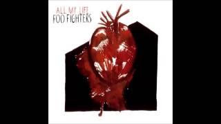 All My Life (Instrumental) - Foo Fighters