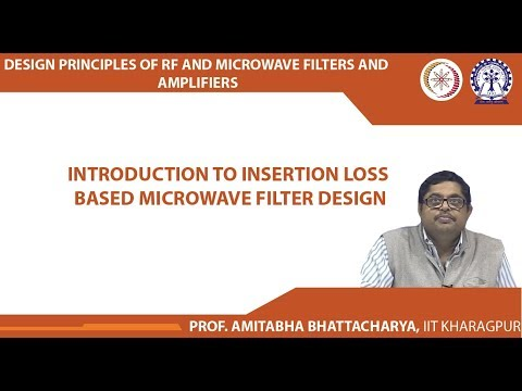 Introduction to Insertion loss based Microwave Filter Design