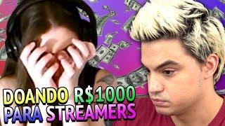 FUI DOAR R$1000 PARA STREAMERS E ALGO INCRÍVEL ACONTECEU