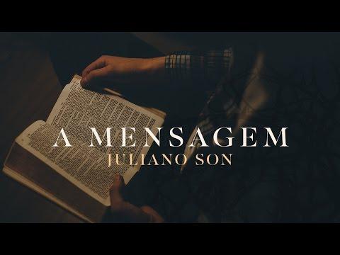 A Mensagem - Juliano Son // Ministração