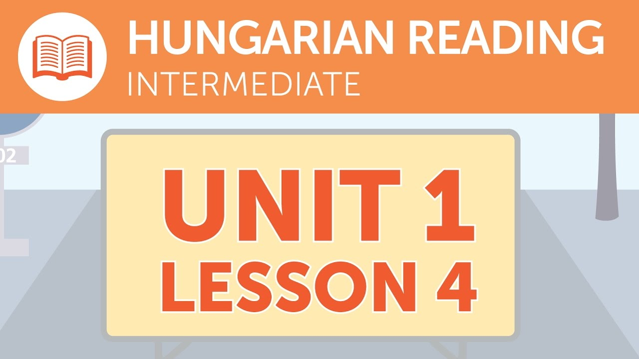 Intermediate Hungarian Reading - Finding Another Route in Hungary