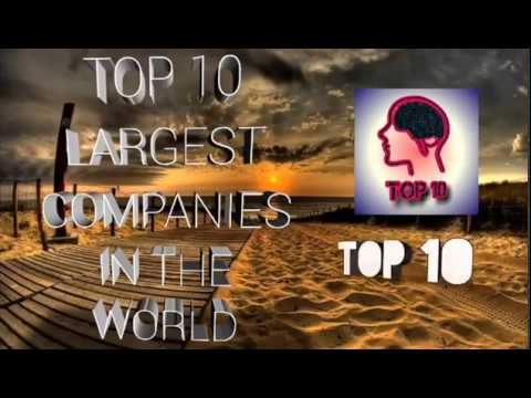 Top 10 Largest Companies in the world by their revenue??