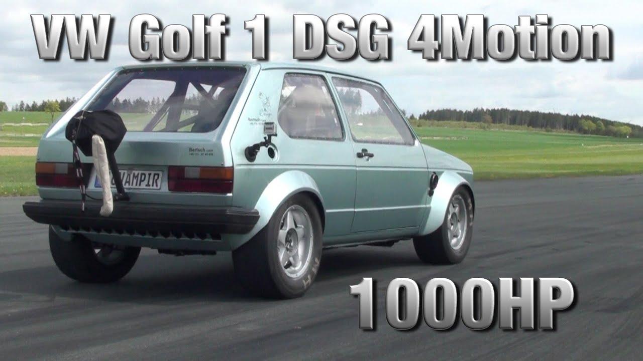 16vampir Vw Golf Mk1 1000hp Dsg 4motion First Test Youtube