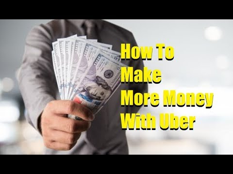 How To Make More Money With Uber
