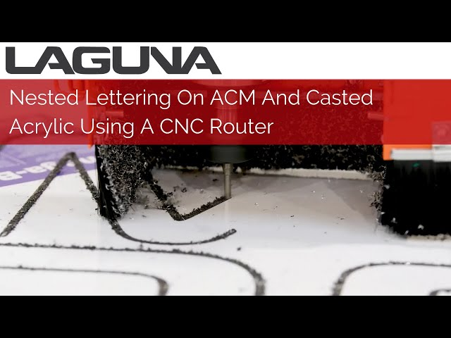 Nested Lettering On ACM And Casted Acrylic Using A CNC Router   Signmaking