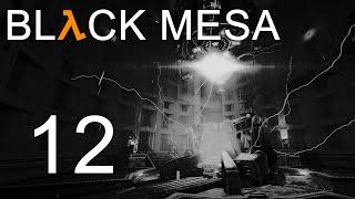 Black Mesa - Прохождение игры на русском - Глава 11: Сомнительная этика [#12] | PC