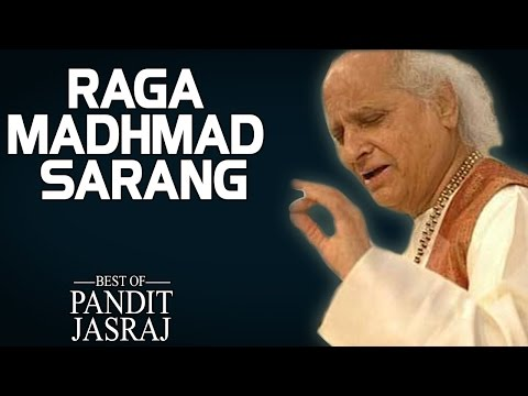 Raga Madhmad Sarang - Pandit Jasraj (Album: The Best Of Pandit Jasraj)