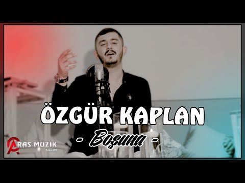 Özgür Kaplan - Boşuna 2021