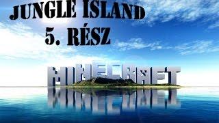 Minecraft - Jungle Island 5.Rész