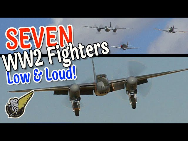 WW2 Fighter Sweep - Seven Awesome Fighters Together