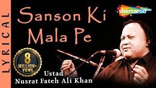 Sanson Ki Mala Pe by Nusrat Fateh Ali Khan - Hit Hindi Songs with Lyrics