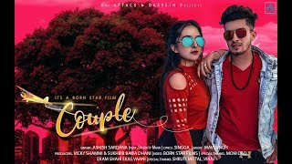 Ashish Sardana COUPLE [Trailer] | Singaa | Art ATTACK | New Song 2018