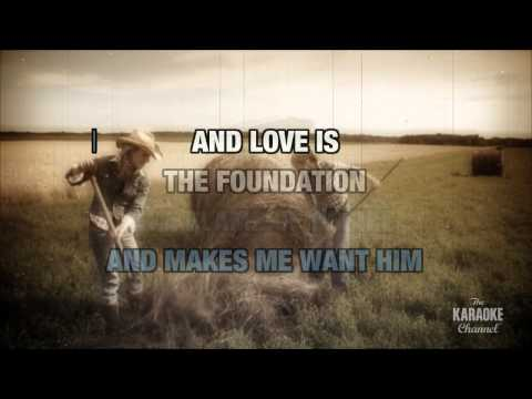 Love Is The Foundation in the style of Loretta Lynn | Karaoke with Lyrics