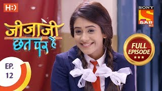 Jijaji Chhat Per Hai - Ep 12 - Full Episode - 24th January, 2018