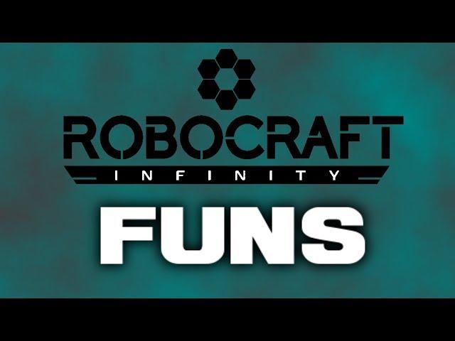 Robocraft Infinity: Im Having the Funs