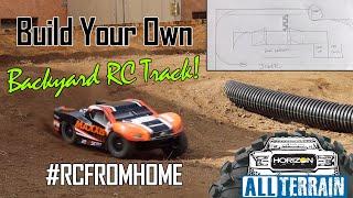 Build Your Own Backyard RC Track - Horizon Hobby All Terrain