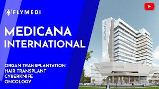 Medicana International Hospital Turkey - FlyMedi