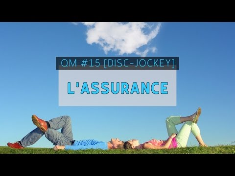 QUESTION MARIAGE #15 [DJ] - L'ASSURANCE