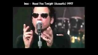 INXS Micheal Hutchence Need you tonight 1997 last acoustic