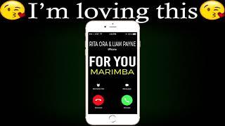 Latest iphone ringtone - for you marimba remix rita ora ft. liam payne