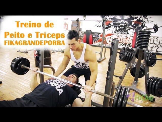 Treino de Peito e Tríceps Completo - FIKAGRANDEPORRA