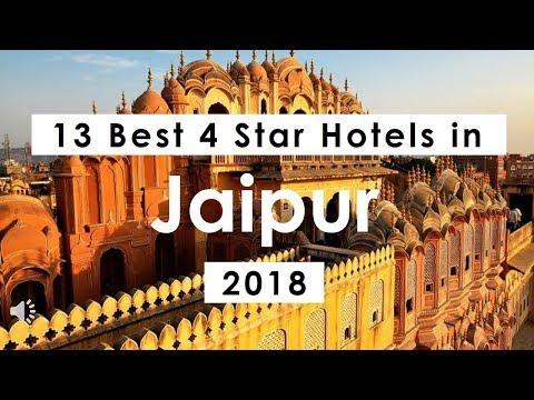 13 Best 4 Star Hotels in Jaipur (2018)