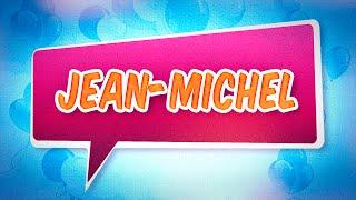 Joyeux anniversaire Jean-Michel
