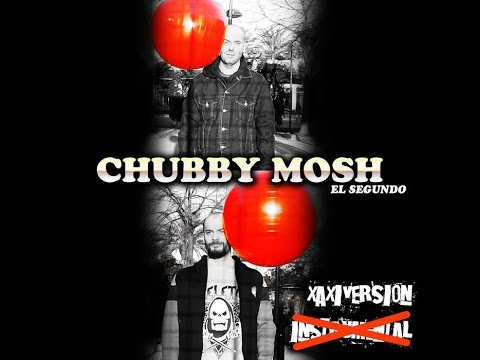 Album Chubby Mosh El Segundo Completo