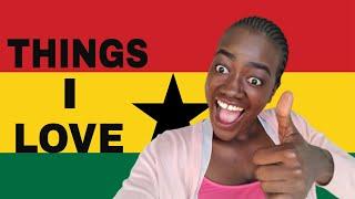 10 Things I love about living in Ghana Positives of living in Ghana