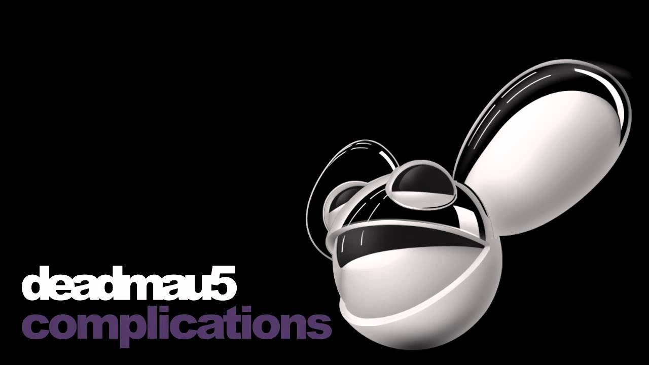 deadmau5 - complications