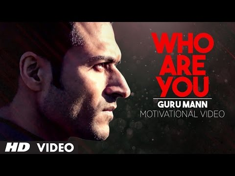 Motivational Video-   WHO ARE YOU? | Guru Mann | Health And Fitness