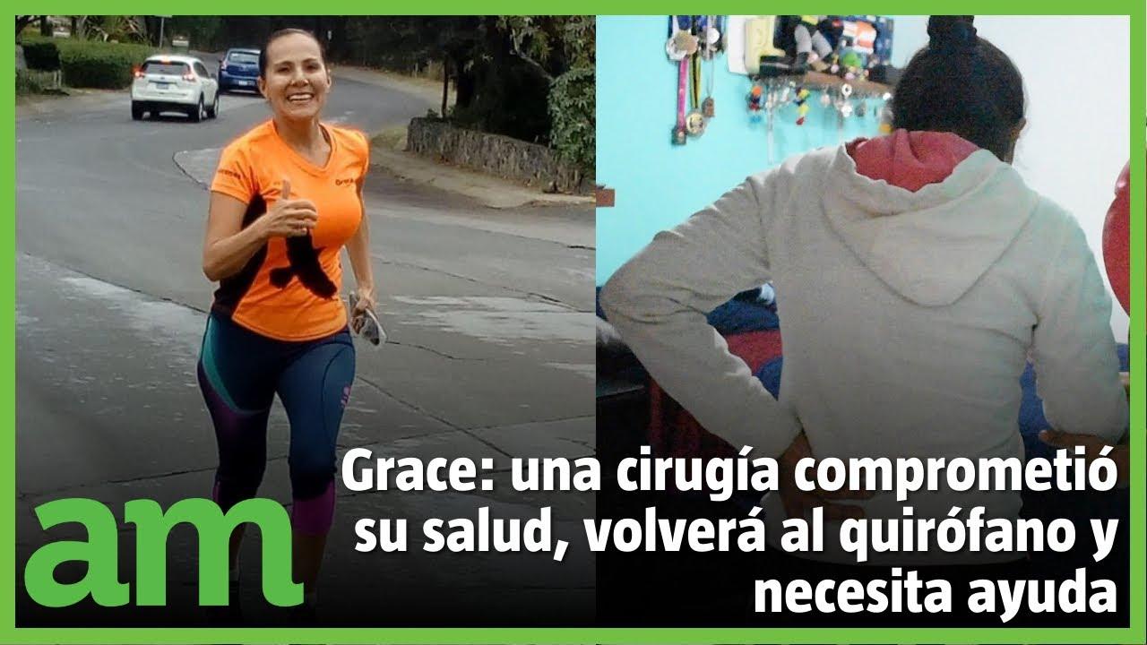 Grace ERA RUNNER  y ahora A PENAS PUEDE CAMINAR, una cirugía comprometió su salud