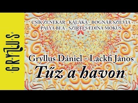 Gryllus Dániel - Lackfi János: Hajdani altató (adventi, karácsonyi dal)