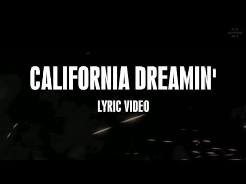 Sia - California Dreamin' (Lyrics)